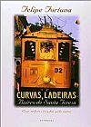 Capa do livro Curvas, Ladeiras - Bairro de Santa Teresa, Felipe Fortuna