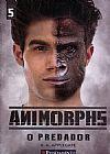 Capa do livro Animorphs - o Predador Vol. 5, K. A. Apllegate