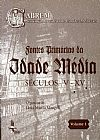 Capa do livro Fontes Primárias da Idade Média - Séculos V - XV - Vol. 1, Lênia Márcia Mongelli (Org.)