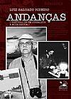 Capa do livro Andanças - Histórias de um Jornalista à Moda Antiga, Luiz Salgado Ribeiro