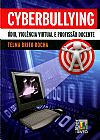 Capa do livro Cyberbullying - Ódio , Violência Virtual e Profissão Docente, Telma Brito Rocha