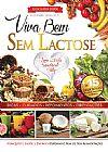 Capa do livro Viva Bem Sem Lactose - Guia Boa Saúde, Alexandre Cavalcanti