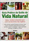 Capa do livro Guia Prático do Estilo de Vida Natural, Publifolha