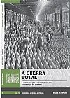 Capa do livro A Guerra Total - Col. Folha As Grandes Guerras Mundiais - Vol. 5 (I Guerra), Folha de S. Paulo