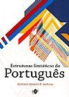Capa do livro Estruturas Sintáticas do Português, Gustavo Adolfo P. Da Silva
