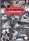 Capa do livro Os 101 Dálmatas - A História Original, Dodie Smith