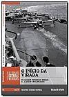 Capa do livro O Inicio da Virada - Os Aliados Vencem em Midway, El Alamein e Stalingrado - Vol. 14, Folha de S. Paulo