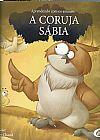 Capa do livro A Coruja Sábia - Col. Aprendendo com os Animais, Nandika Chand