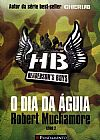 Capa do livro Henderson´s Boys - O Dia da Águia - Vol. 2, Robert Muchamore