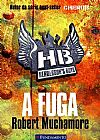 Capa do livro Henderson´s Boys - A Fuga - Vol. 1, Robert Muchamore