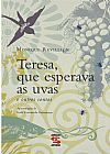 Capa do livro Teresa, Que Esperava as Uvas, Monique Revillion