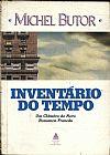 Capa do livro Inventário do Tempo - Um Clássico do Novo Romance Francês, Michel Butor