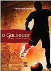 Capa do livro O Goleador - Morte e Corrupção no Futebol, Hosmany Ramos