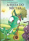 Capa do livro A Festa do Néctar - Col. Para Ler Antes de Dormir, Shefali Kaushik