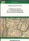 Capa do livro O Rio da Prata e a Consolidação do Estado Imperial - Col. Estudos Históricos, Gabriela Nunes Ferreira