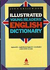 Capa do livro Illustrated Young Readers´ English Dictionary, John Grisewood