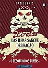 Capa do livro Piratas das Ilhas Sangue de Dragão - O Tesouro dos Zumbis - Vol. 11, Dan Jerris