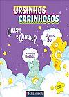 Capa do livro Ursinhos Carinhosos - Quem é Quem?, Sonia Sander