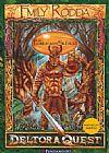 Capa do livro Deltora Quest - As Florestas do Silêncio - Vol. 1, Emily Rodda