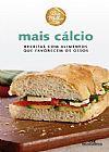 Capa do livro Mais Cálcio - Receitas com Alimentos que Favorecem os Ossos - Col. Viva Melhor, Helena de Castro, Cassia Chagas