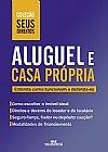 Capa do livro Aluguel e Casa Própria - Entenda Como Funcionam e Defenda-se - Col. Seus Direitos, Vários Autores