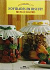 Capa do livro Novidades em Biscuit - Frutas e Legumes - Col. Novidades para o Lar, Anna Modugno