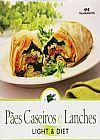 Capa do livro Pães Caseiros e Lanches - Light & Diet - Col. Mini Cozinha, Melhoramentos