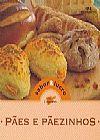 Capa do livro Pães e Pãezinhos - Col. Sabor & Lucro, Melhoramentos