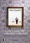 Capa do livro Como o Soldado Conserta o Gramofone, Sasa Stanisic