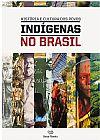 Capa do livro História e Cultura dos Povos Indígenas no Brasil, Barsa Planeta