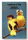 Capa do livro Conheça seu canário, Ademir Eugênio Lopes
