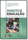 Capa do livro Direito e Educação - A fraternidade em ação, Ivanaldo Santos e Lafayette Pozzoli