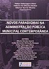 Capa do livro Novos paradigmas na administração pública municipal conteporânea, Felipe Delanogare Alves e outros