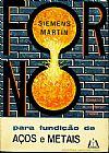 Capa do livro Fornos para fundição de aços e metais, Siemens Martin