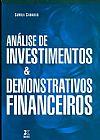 Capa do livro ANALISE DE INVESTIMENTOS E DEMONSTRATIVOS FINANCEIROS, CAMILA CAMARGO