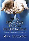Capa do livro Seus Pecados Estão Perdoados ( bolso), Max Lucado