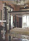 Capa do livro Colonial Design de Interiores Vol. 16, Editora Folha de S. Paulo