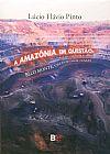 Capa do livro A Amazônia em Questão, Lúcio Flávio Pinto