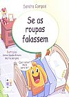 Capa do livro Se as Roupas Falassem, Sandra Campos