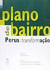 Capa do livro Plano De Bairro: Perus Em Transformação, José Police Neto