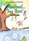 Capa do livro Pantanal... Terra Natal - Coleção Rimando E Aprendendo, Vera Ribeiro