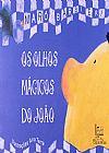 Capa do livro Os Olhos Mágicos Do João, Marô Barbieri