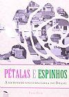 Capa do livro Pétalas E Espinhos. A Extensão Universitária No Brasil, Rose Reis