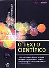 Capa do livro O Texto Científico, Rosana Morais Weg