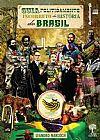 Capa do livro Guia Politicamente Incorreto da História do Brasil, Leandro Narloch