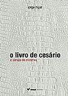 Capa do livro O Livro de Cesário, Jorge Hijjar