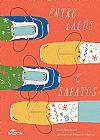 Capa do livro Entre Laços e Sapatos, Fania Benchimol