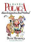 Capa do livro A Banda Polaca. Humor do Imigrante no Brasil Meridional, Dante Mendonça, Márcia Széliga