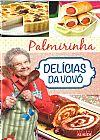 Capa do livro Palmirinha - Delícias da Vovó, Editora Alaúde