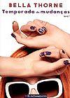Capa do livro Temporada de Mudanças - Volume 1, Bella Thorne